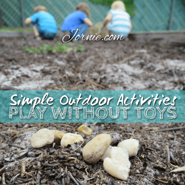 Simple Outdoor Activities - Play Without Toys